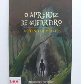 O Aprendiz de Guerreiro, o Reino de Petzet - Margarida Fonseca Santos