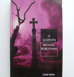 O Suspeito - Michael Robotham
