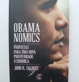 Obamanomics Propostas para uma nova prosperidade económica - John R. Talbott