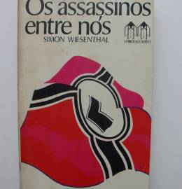 Os assassinos entre nós - Simon Wiesenthal