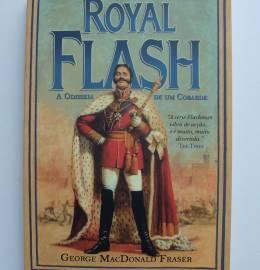 Royal Flash, A Odisseia de um Cobarde - George MacDonald Fraser