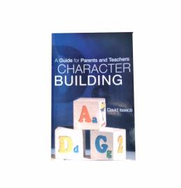Character Building by David Isaacs