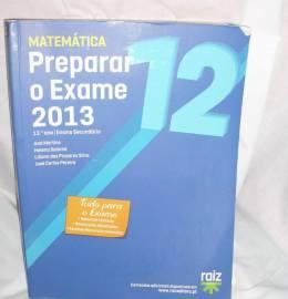 Preparar o Exame 2013 - Matemática A - 12.º Ano