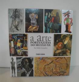 A ARTE PORTUGUESA DO SÉCULO XX de Rui Mário GONÇALVES
