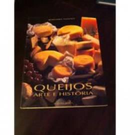 Livro Livro Queijos Arte e Historia