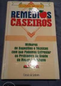 O Livro Médico dos Remédios Caseiros