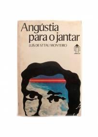 Angústia para o jantar - Luís de Sttau Monteiro