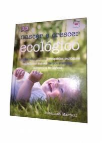 Nascer e crescer ecológicos - Livro