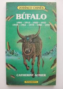 Zoodíaco Chinês: Búfalo - Catherine Aubier
