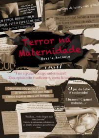 Terror na Maternidade (Rosana Antonio)
