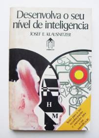Desenvolva o seu nível de inteligência – Josef E. Klausnitzer