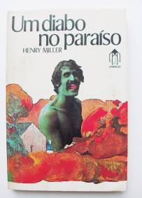 Um diabo no paraíso – Henry Miller