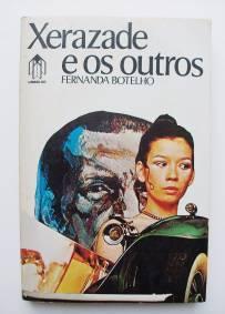 Xerazade e os outros – Fernanda Botelho