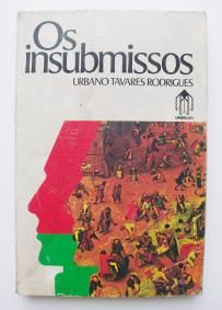 Os insubmissos – Urbano Tavares Rodrigues