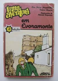 Uma aventura em Evoramonte – Ana Maria Magalhães e Isabel Alçada