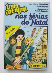Uma aventura nas férias do Natal – Ana Maria Magalhães e Isabel Alçada