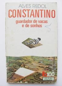 Constantino guardador de vacas e de sonhos – Alves Redol