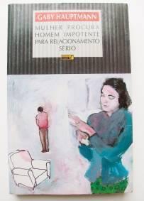 Mulher Procura Homem Impotente para Relacionamento Sério – Gaby Hauptmann