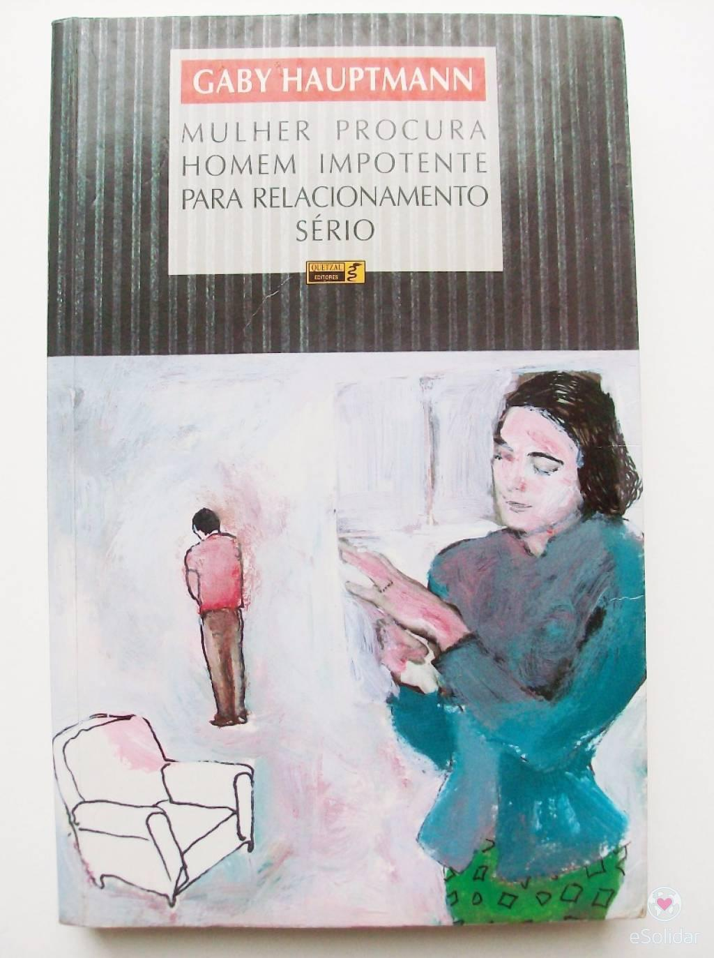 Mulher Procura Homem Impotente para Relacionamento Sério – Gaby Hauptmann c9b0e9da71b