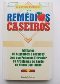 O Livro dos Remédios Caseiros