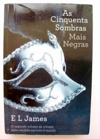 As Cinquentas Sombras Mais Negras - E. L. James