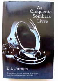 As Cinquentas Sombras Livre - E. L. James
