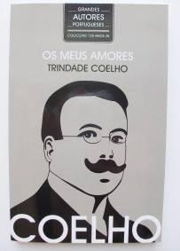 Os meus amores - Trindade Coelho