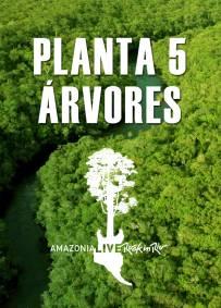 5 árvores R$22,50 - Taxas R$3,40