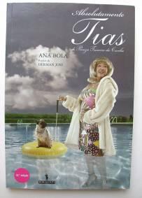 Absolutamente Tias - Ana Bola