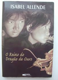 O Reino do Dragão de Ouro - Isabel Allende