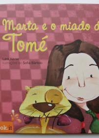 Marta e o miado do Tomé - Lara Xavier