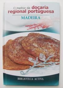 O Melhor da doçaria regional portuguesa - Madeira