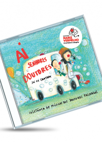 Coletânea de Músicas dos Doutores Palhaços: Ai Senhores Doutores