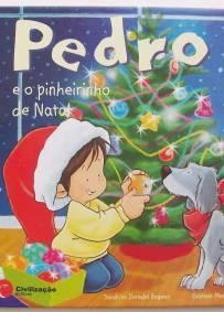Pedro e o Pinheirinho de Natal - Livro Infantil