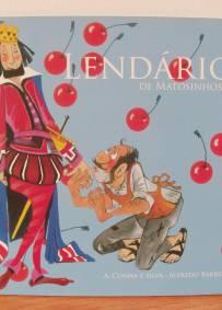 Lendário de Matosinhos - A. Cunha e Silva, Alfredo Barros