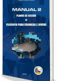 MANUAL 2 DE PLANOS DE SESSÃO DE FILOSOFIA PARA CRIANÇAS