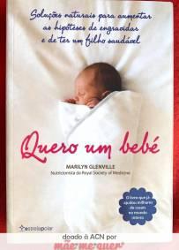 Quero um bebé – Marilyn Glenville