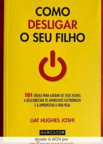 Como Desligar o seu Filho – Liat Hugues Joshi
