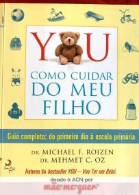 YOU – Como Cuidar do Meu Filho – Dr. Michael F. Roizen e Dr. Mehmet C. Oz