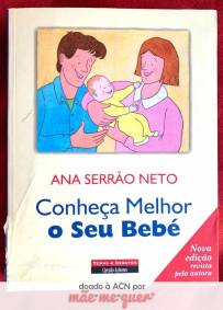 Conheça Melhor o Seu Bebé – Ana Serrão Neto
