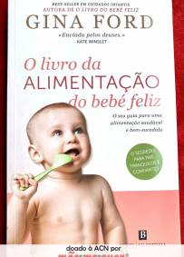 O livro da Alimentação do bebé feliz – Gina Ford