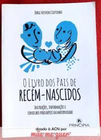 O Livro dos Pais de Recém-Nascidos - Jorge Azevinho Coutinho