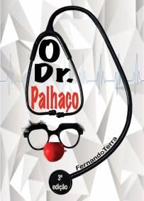 O Dr. Palhaço - 3ª Edição - Bilingue