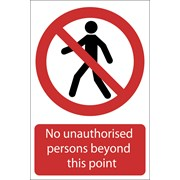 72937 DRAPER 'No Unauthorised Persons Beyond This Point' Prohibition Sign