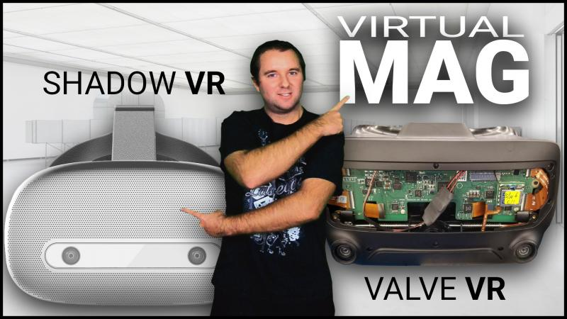 Le leak du Valve VR, le casque autonome ShadowVR, Eyetracking Lightfield chez Oculus et ventilateur VORTX. C'est le Virtual Mag ! - 2