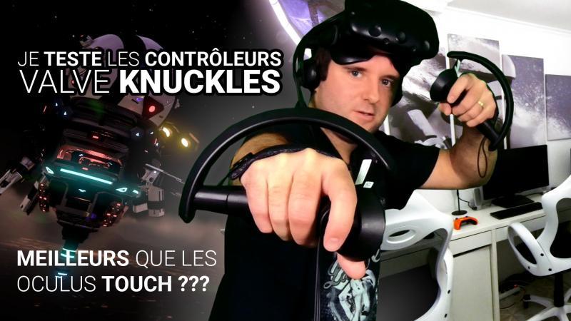 Vidéo : on teste les contrôleurs Valve KNUCKLES. Les meilleurs contrôleurs VR ? (#TekNiK) - 2