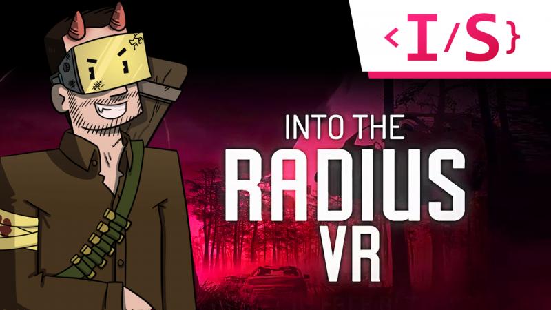 IndéScriptible : Into The Radius - un Stalker-like à suivre de près ! - 2