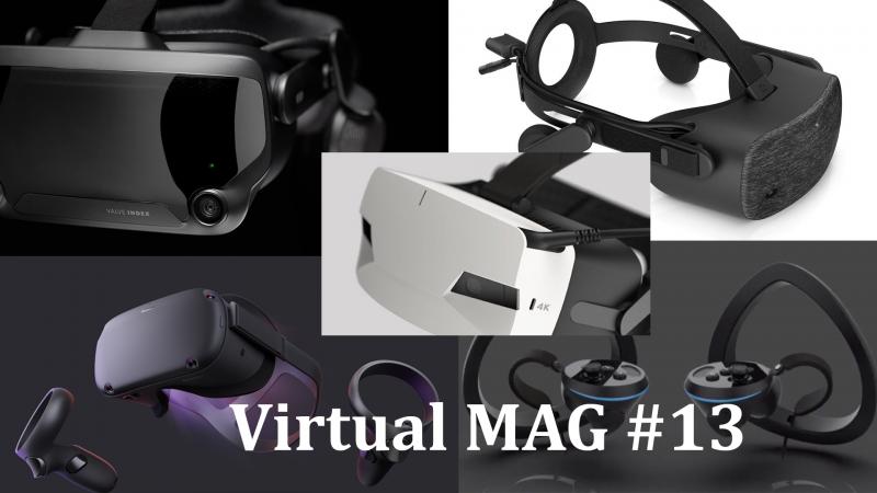 Rift S, Quest, HP Reverb, Acer ConceptD OJO, Valve Index : les casques arrivent ! (#VirtualMag 013) - 2