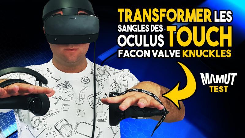Transformez vos sangles Oculus Touch façon Valve Knuckles avec les Mamut Touch Grips - 2