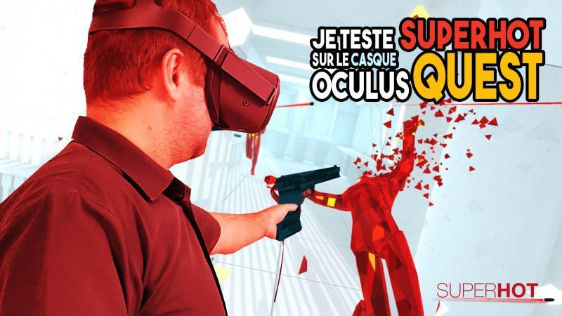 Le vidéo-test de SUPERHOT VR sur Oculus Quest - 2